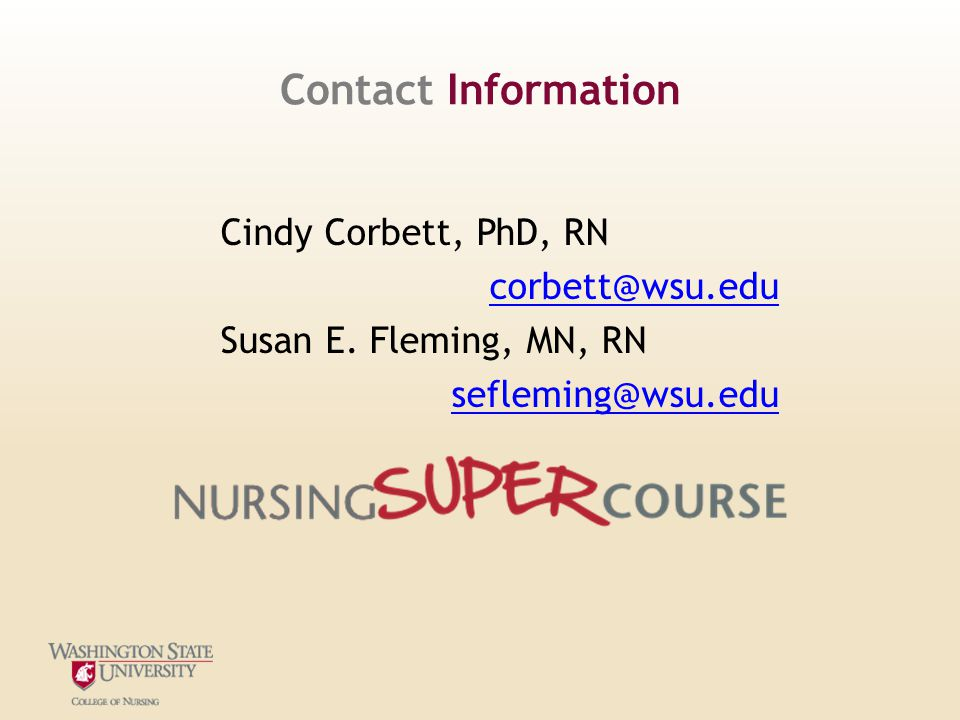 Cindy Corbett, PhD, RN corbett@wsu.edu Susan E.