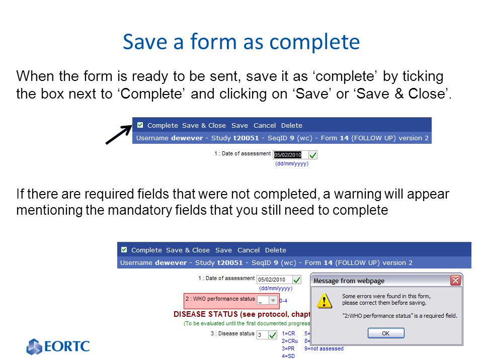 When the form is ready to be sent, save it as 'complete' by ticking the box next to 'Complete' and clicking on 'Save' or 'Save & Close'.