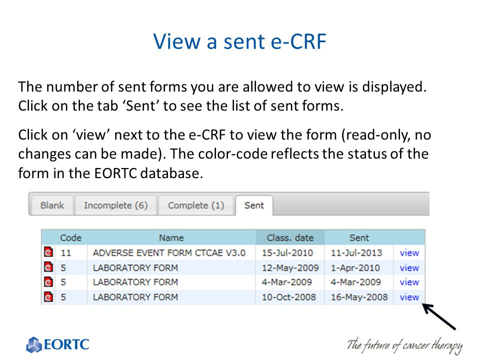 The number of sent forms you are allowed to view is displayed. Click on the tab 'Sent' to see the list of sent forms. Click on 'view' next to the e-CR