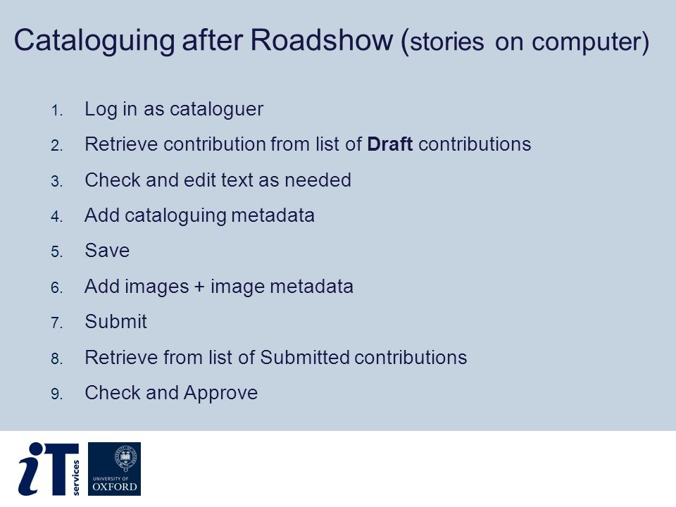 Cataloguing after Roadshow ( stories on computer) 1.