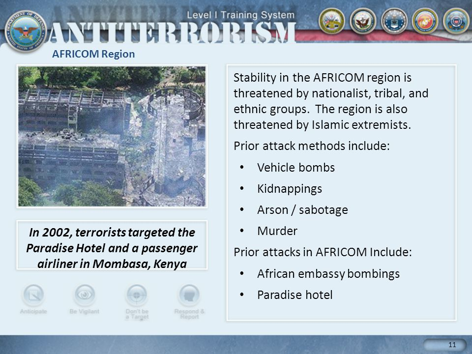 AFRICOM Region 11 Stability in the AFRICOM region is threatened by nationalist, tribal, and ethnic groups.