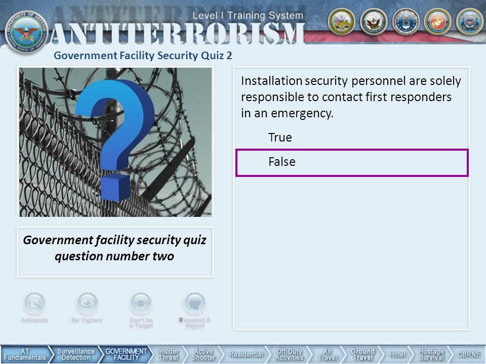 Government Facility Security Quiz 2 Government facility security quiz question number two Installation security personnel are solely responsible to co