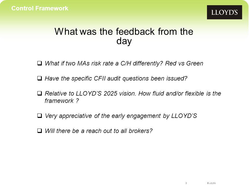 © Lloyd's Integro – Dan Lott Brokers' view into the Control Framework 9