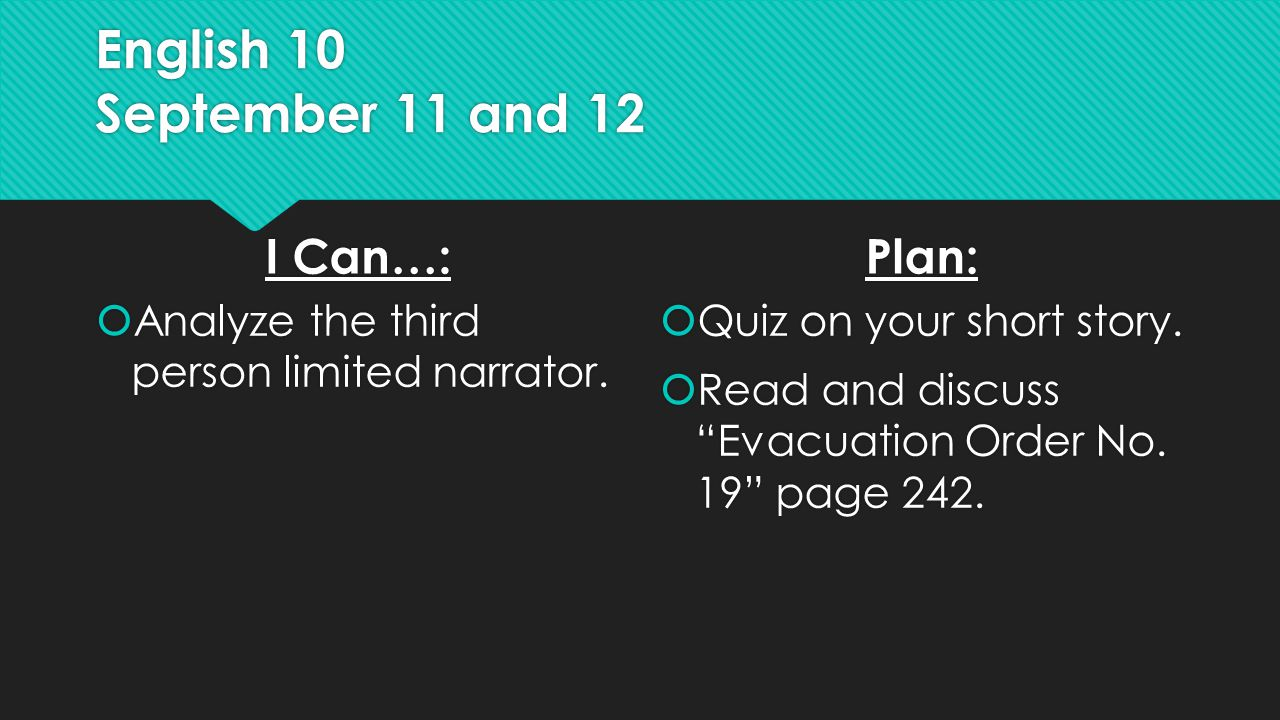 English 10 September 11 and 12  Ticket out the Door:  How do you remember 9/11.
