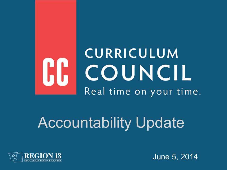 June 5, 2014 Accountability Update
