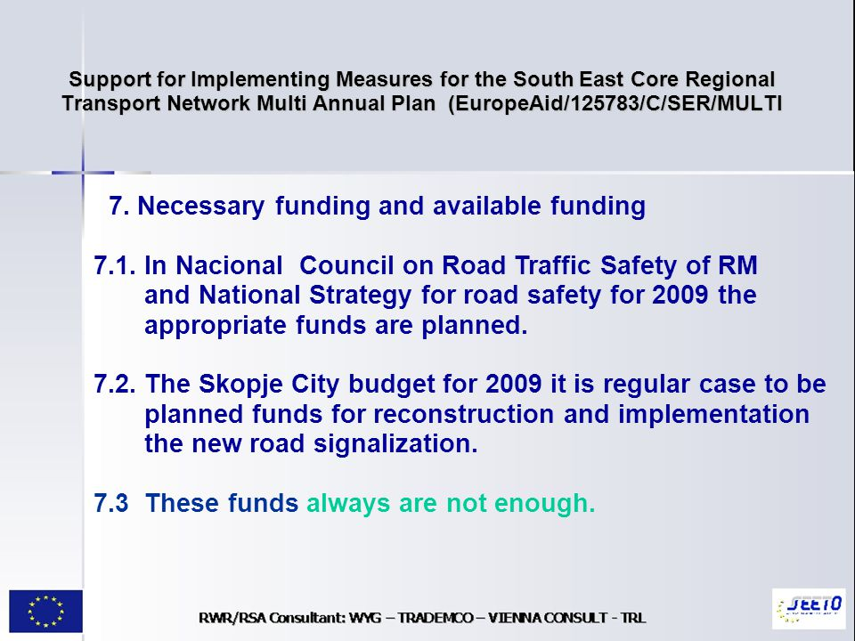 Support for Implementing Measures for the South East Core Regional Transport Network Multi Annual Plan (EuropeAid/125783/C/SER/MULTI 7.