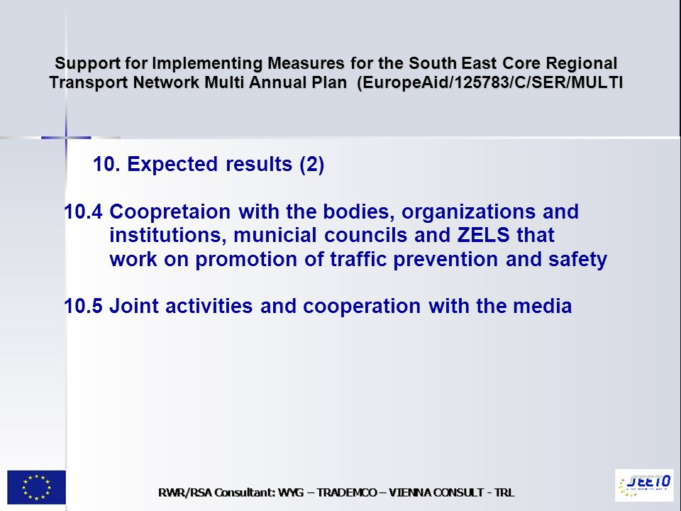 Support for Implementing Measures for the South East Core Regional Transport Network Multi Annual Plan (EuropeAid/125783/C/SER/MULTI 10.