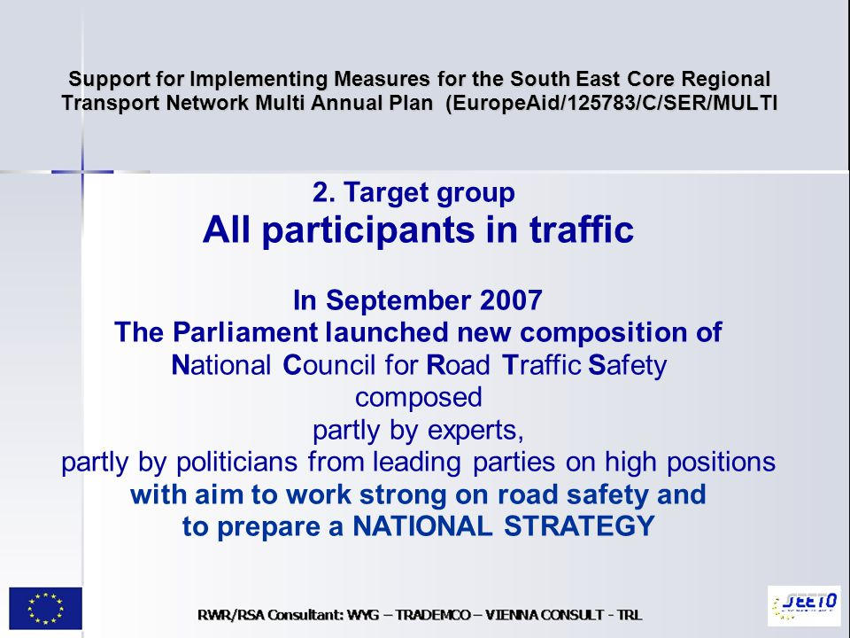 Support for Implementing Measures for the South East Core Regional Transport Network Multi Annual Plan (EuropeAid/125783/C/SER/MULTI 2.
