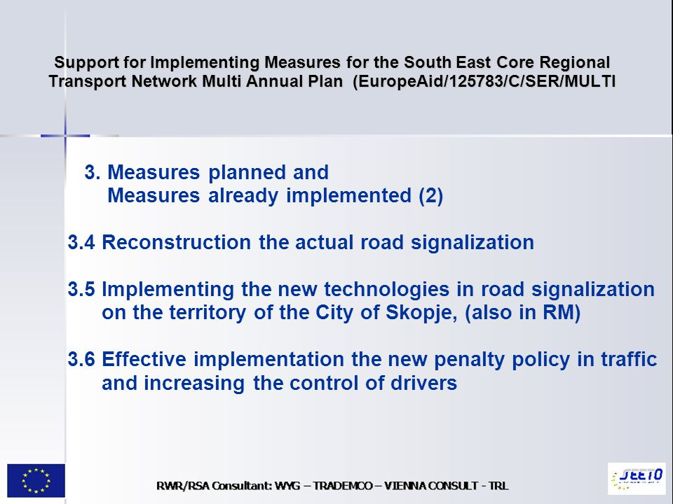 Support for Implementing Measures for the South East Core Regional Transport Network Multi Annual Plan (EuropeAid/125783/C/SER/MULTI 3.
