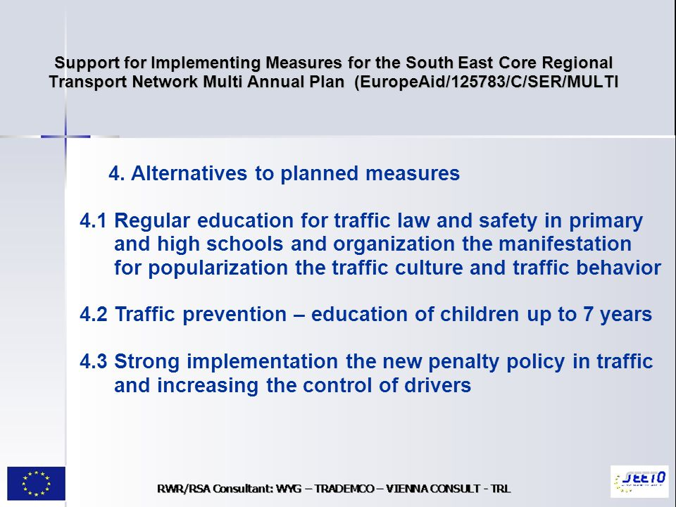 Support for Implementing Measures for the South East Core Regional Transport Network Multi Annual Plan (EuropeAid/125783/C/SER/MULTI 4.