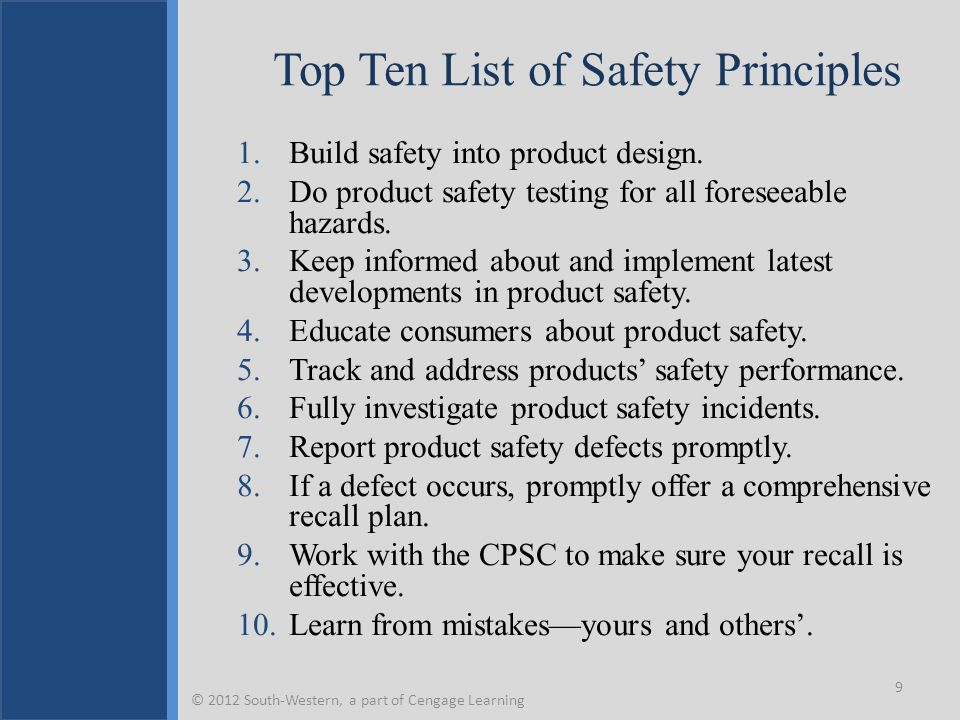 Top Ten List of Safety Principles 1.Build safety into product design.