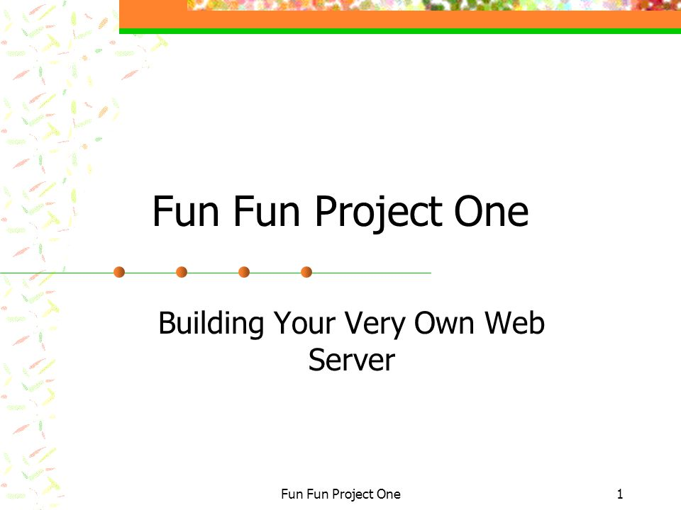 Fun Fun Project One1 Building Your Very Own Web Server