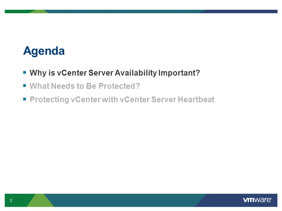 2 Agenda  Why is vCenter Server Availability Important.