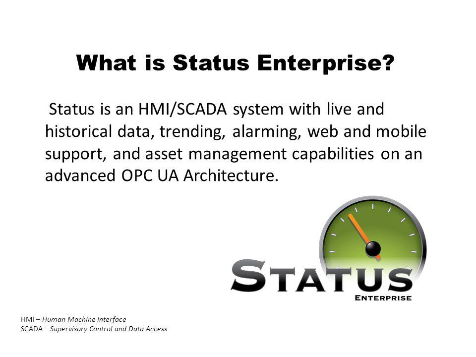 What is Status Enterprise.