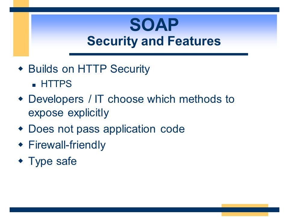 SOAP Encoding Complex Data  Data structures are serialized as XML: Plastic Novelties Ltd 129 PLAS