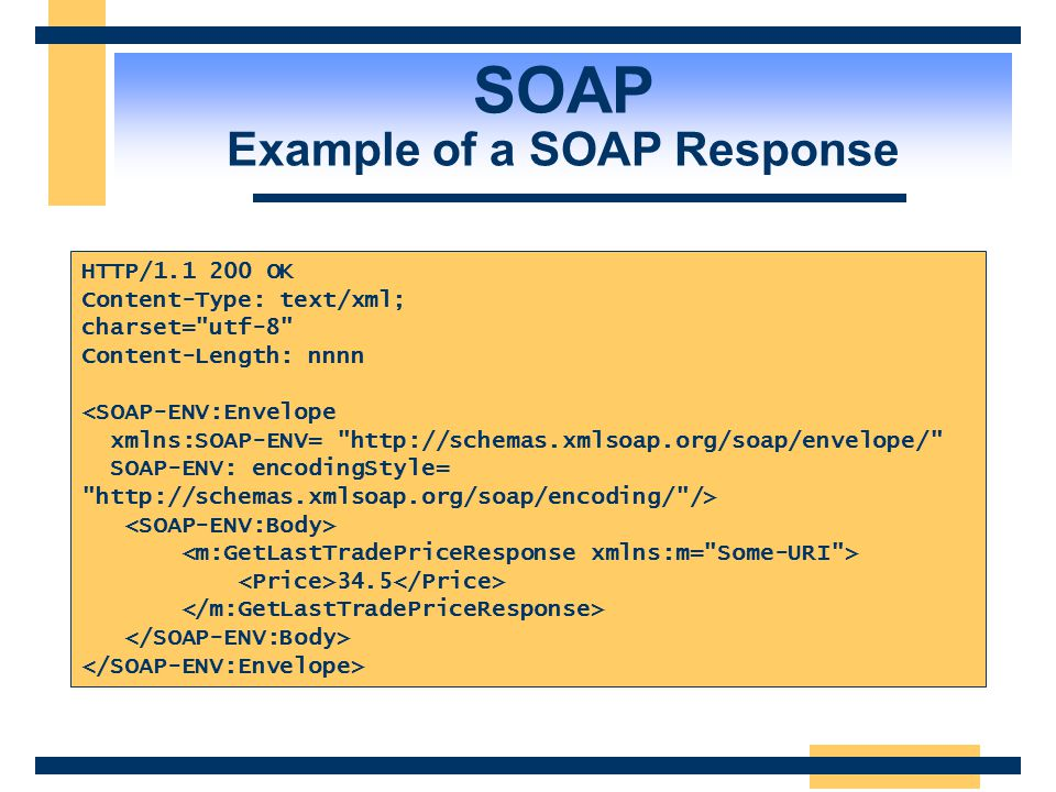 POST /StockQuote HTTP/1.1 Host: www.stockquoteserver.com Content-Type: text/xml; charset=