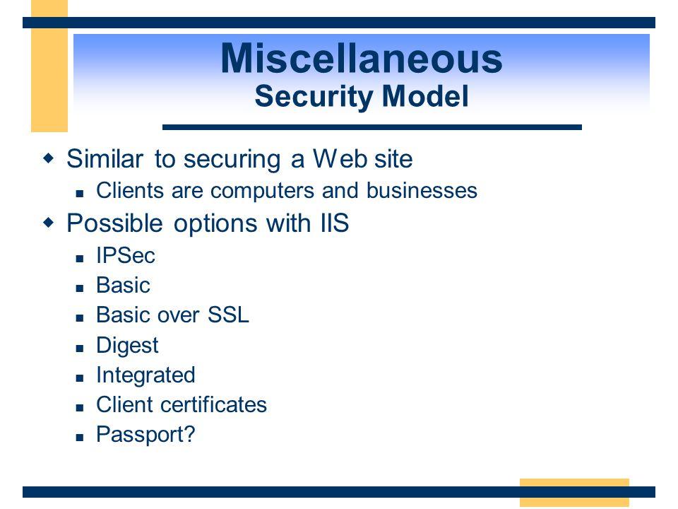 Web Service Client Web Service Client Raw HTTP SSL 28.6 28.6 Miscellaneous Secure Sockets Layer