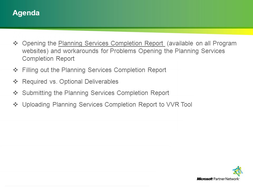 http://channelincentives.microsoft.com Transparency Simplicity Engagement 3 | Channel Incentives Platform Agenda  Opening the Planning Services Compl