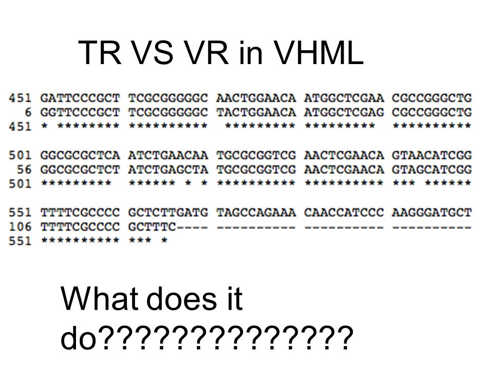 TR VS VR in VHML What does it do