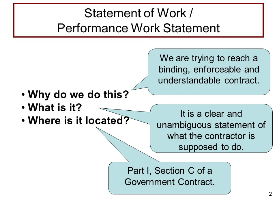 2 We are trying to reach a binding, enforceable and understandable contract.