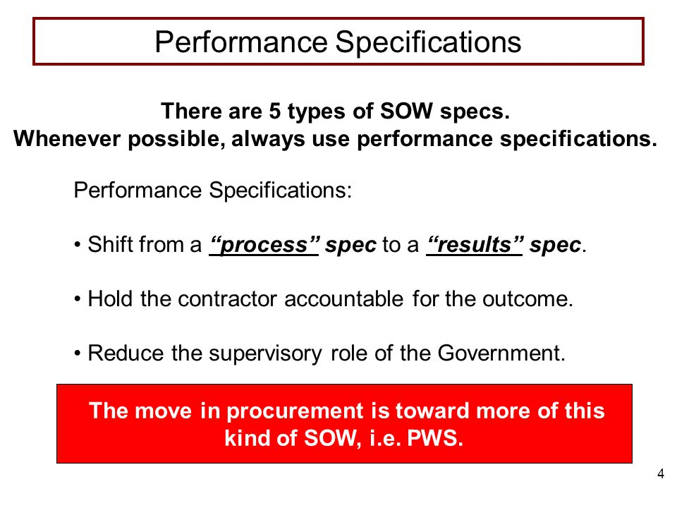 4 The move in procurement is toward more of this kind of SOW, i.e.