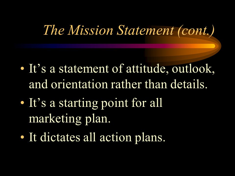The Mission Statement A company's mission is used to ensure unanimity of purpose within an organization and also to set it apart from other organizations of its type.