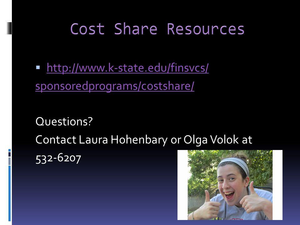  http://www.k-state.edu/finsvcs/ http://www.k-state.edu/finsvcs/ sponsoredprograms/costshare/ Questions.