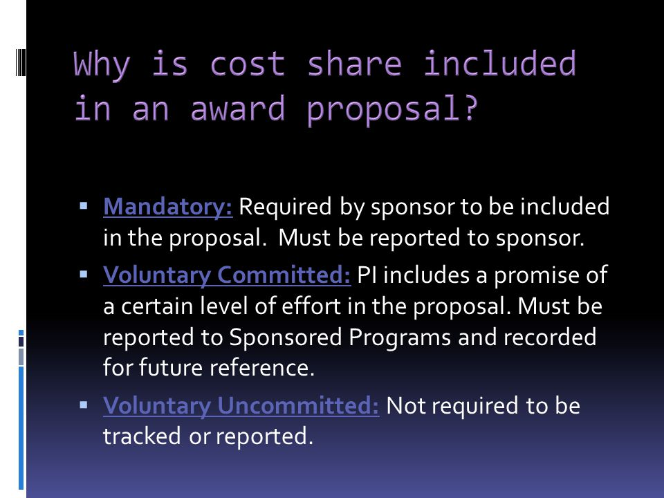  Mandatory: Required by sponsor to be included in the proposal.