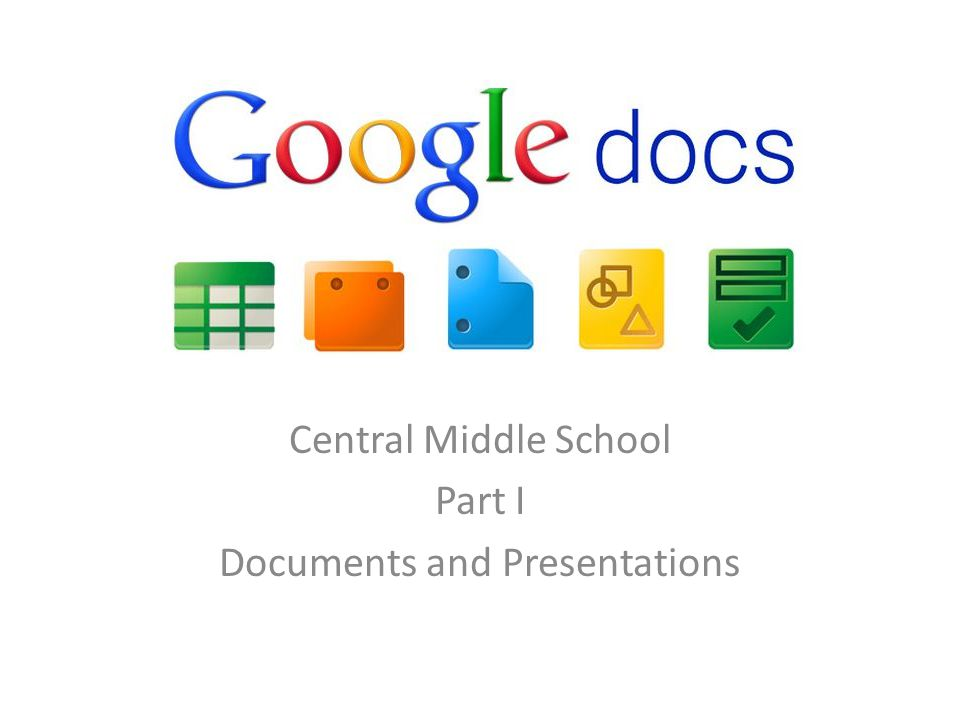 Central Middle School Part I Documents and Presentations