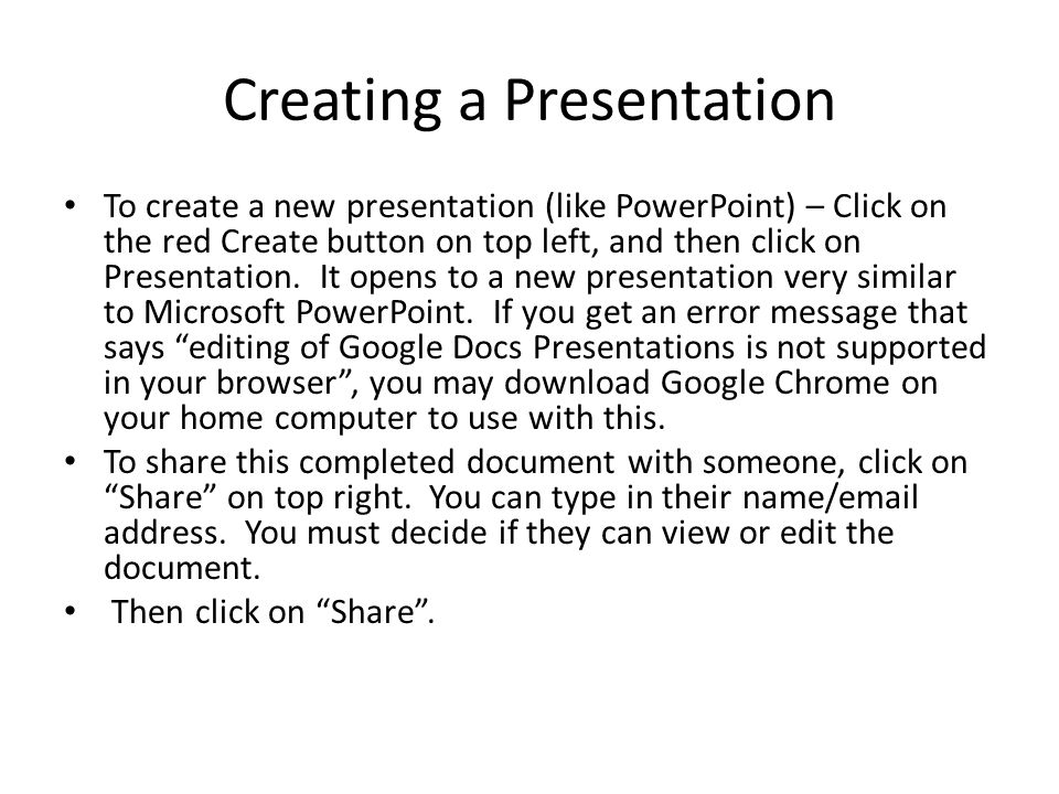 Creating a Presentation To create a new presentation (like PowerPoint) – Click on the red Create button on top left, and then click on Presentation. I