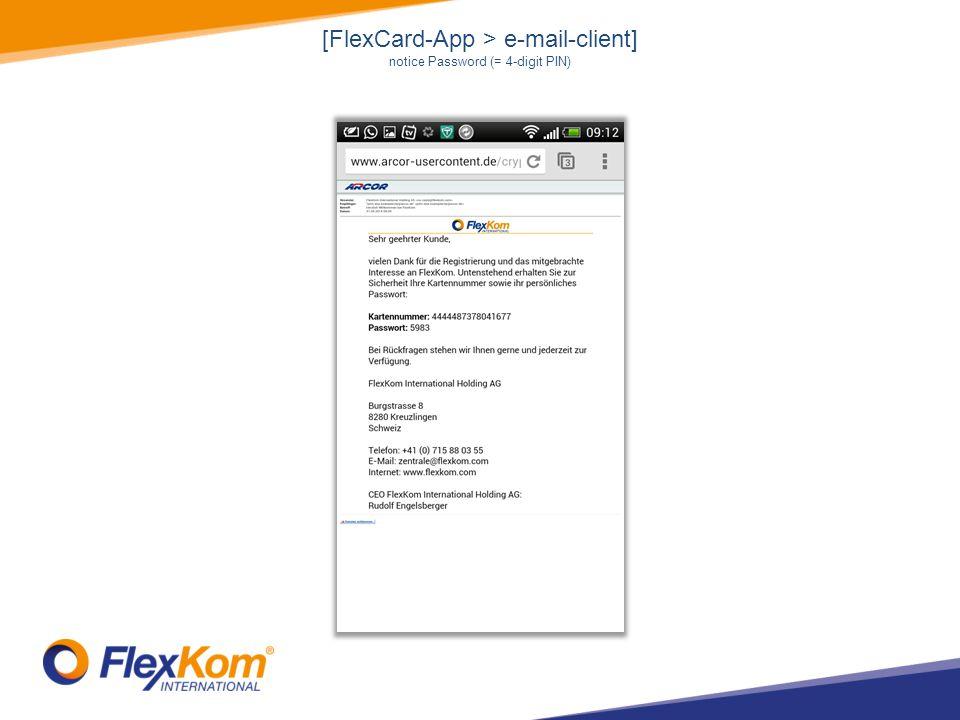 [FlexCard-App > e-mail-client] notice Password (= 4-digit PIN)