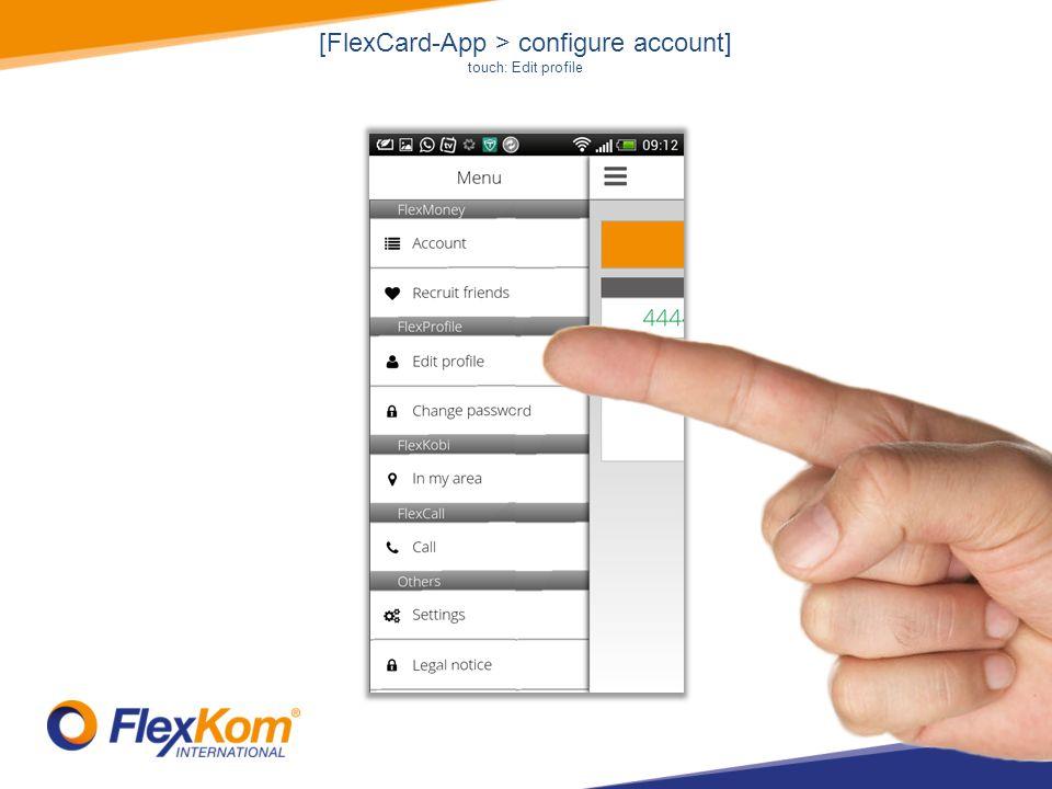 [FlexCard-App > configure account] touch: Edit profile