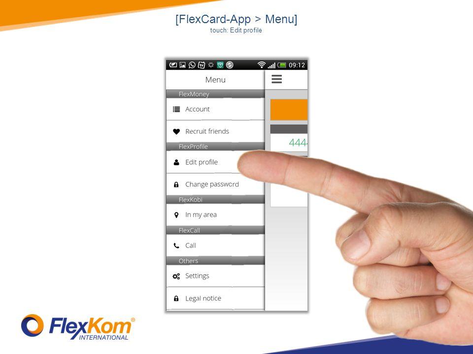 [FlexCard-App > Menu] touch: Edit profile