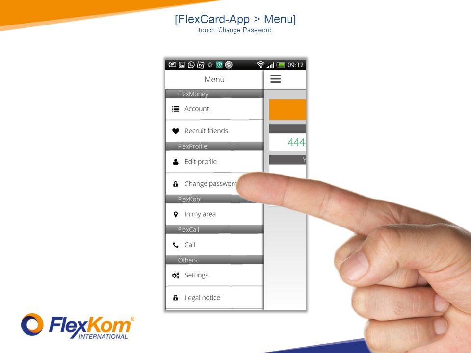 [FlexCard-App > Menu] touch: Change Password