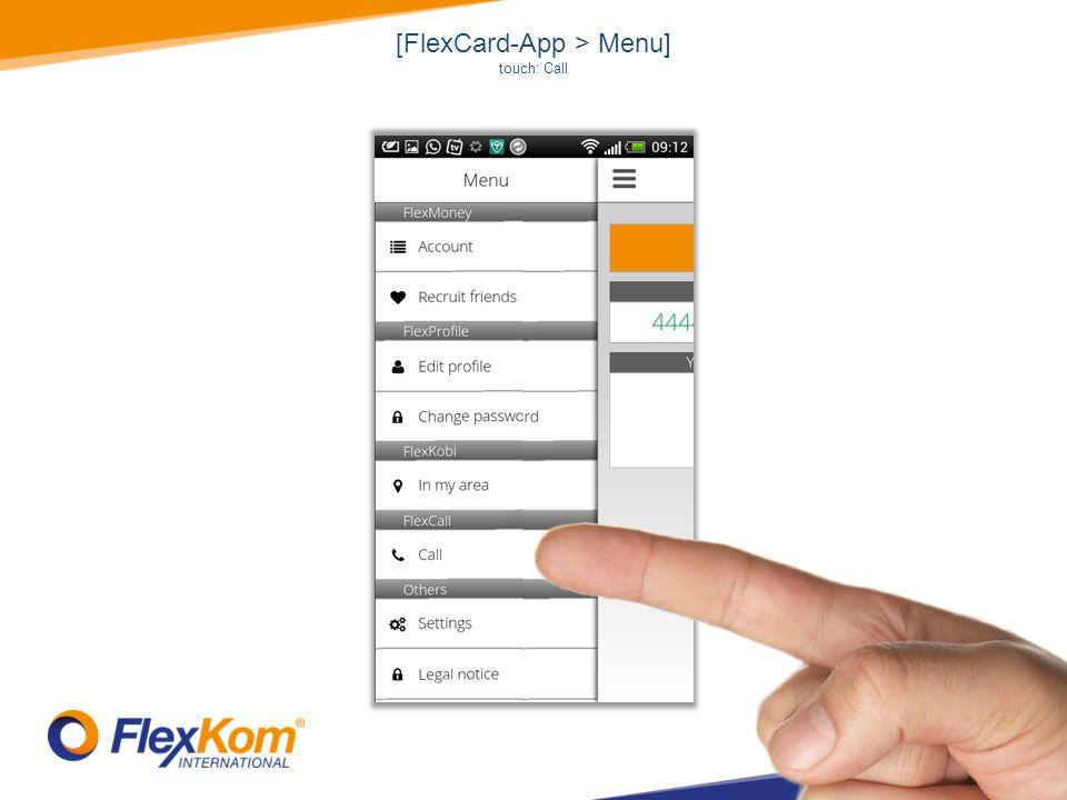 [FlexCard-App > Menu] touch: Call