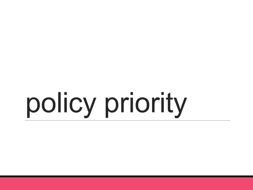 policy priority