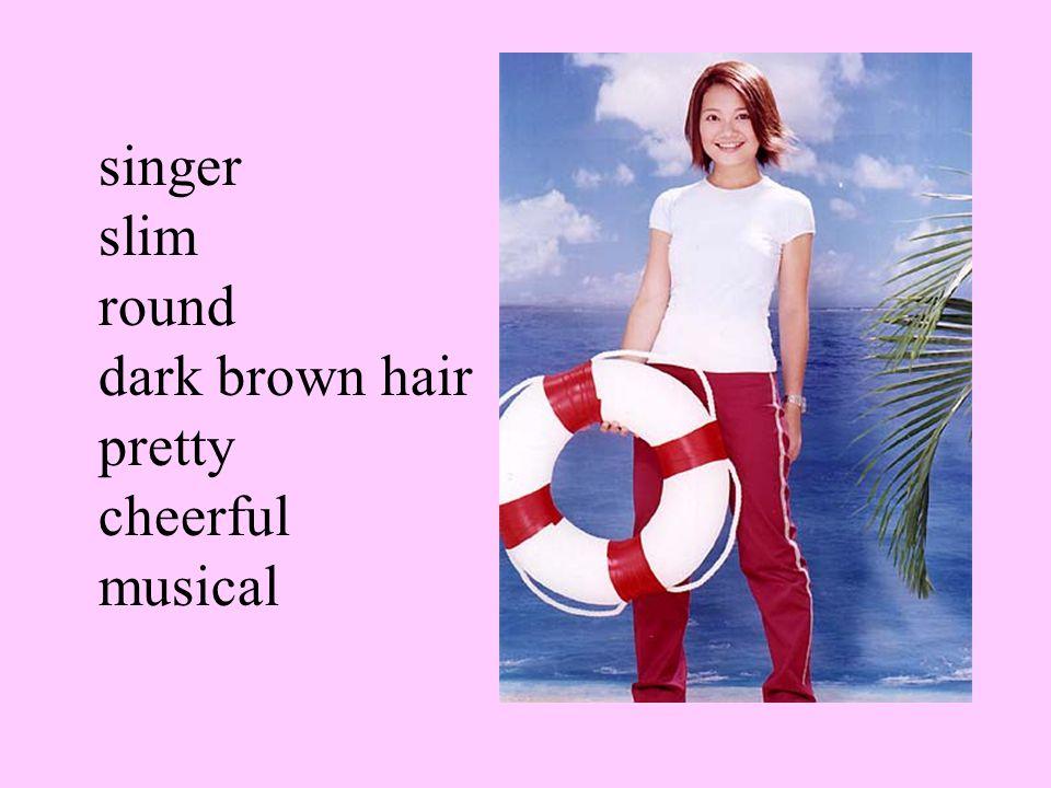 singer slim round dark brown hair pretty cheerful musical