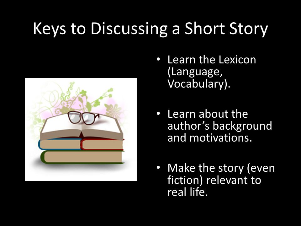 Short Story... What is it?  Tells about a single event or experience  Fictional (not true)  500 to 15,000 words in length  Has a beginning, middle