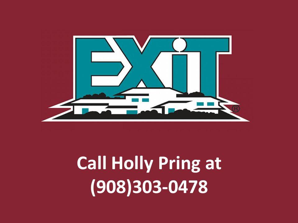 Call Holly Pring at (908)303-0478