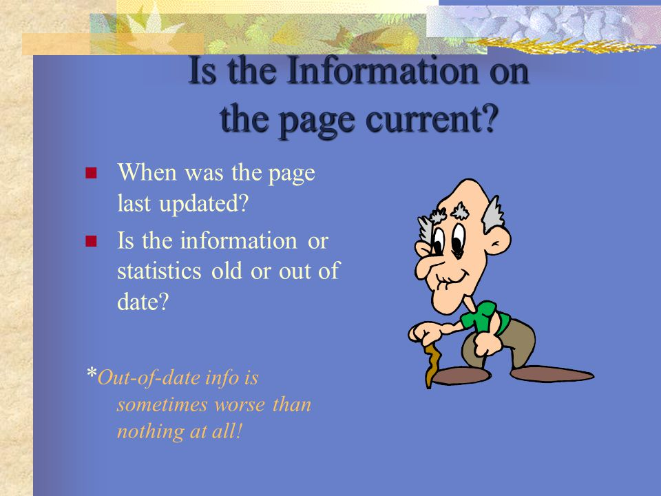 Is the Information on the page current. When was the page last updated.