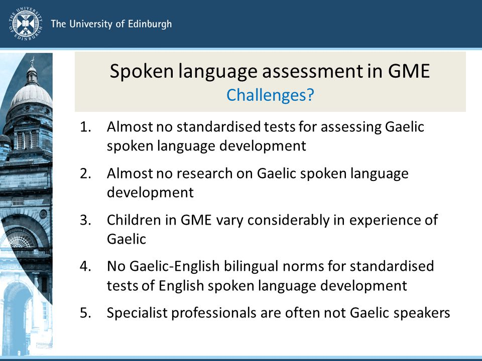Spoken language assessment in GME Challenges.