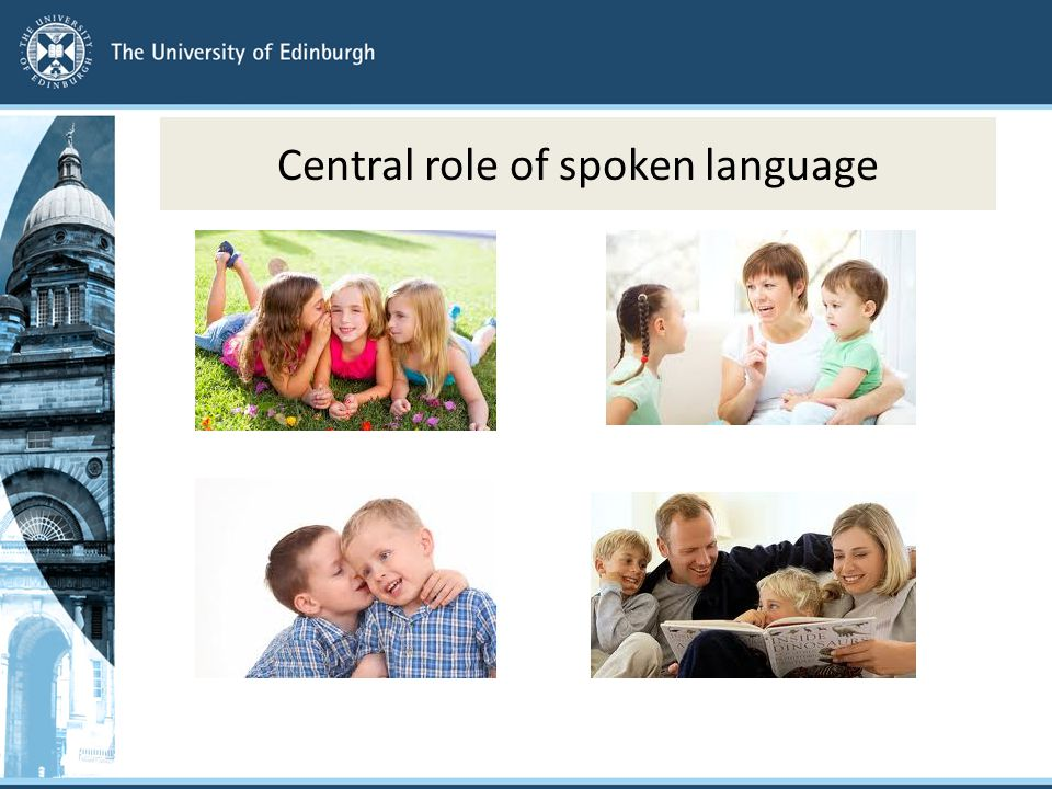 Central role of spoken language