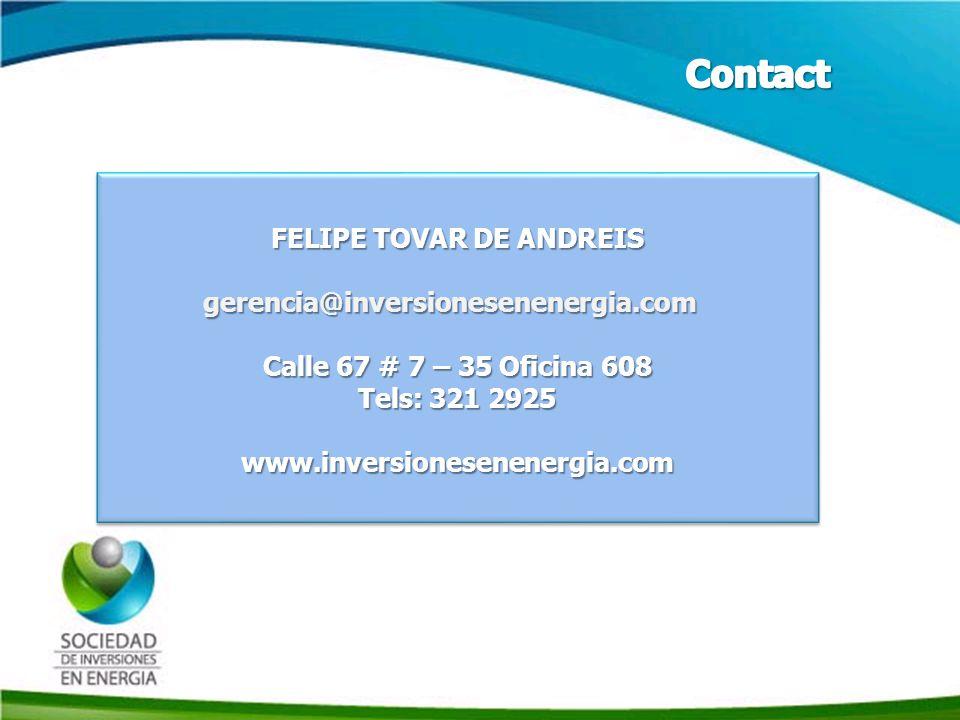 Historia SIE FELIPE TOVAR DE ANDREIS gerencia@inversionesenenergia.com Calle 67 # 7 – 35 Oficina 608 Tels: 321 2925 www.inversionesenenergia.com FELIP