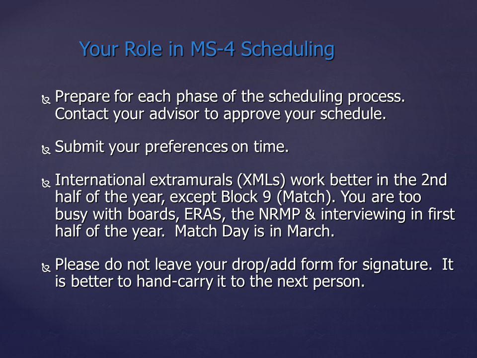  Prepare for each phase of the scheduling process.