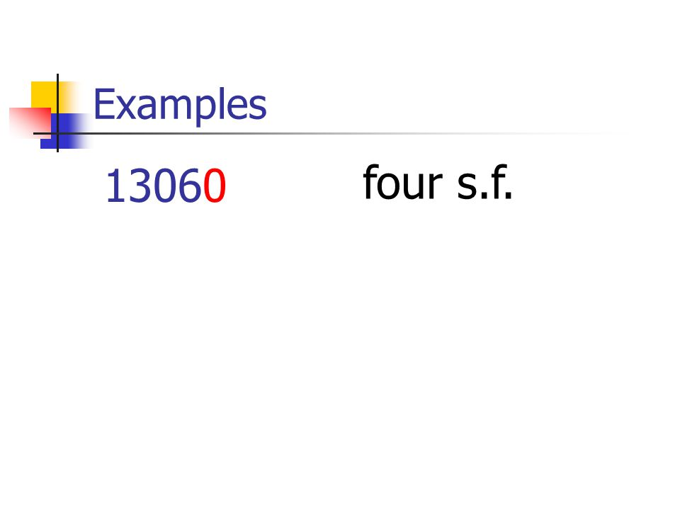 Examples 13060 four s.f.