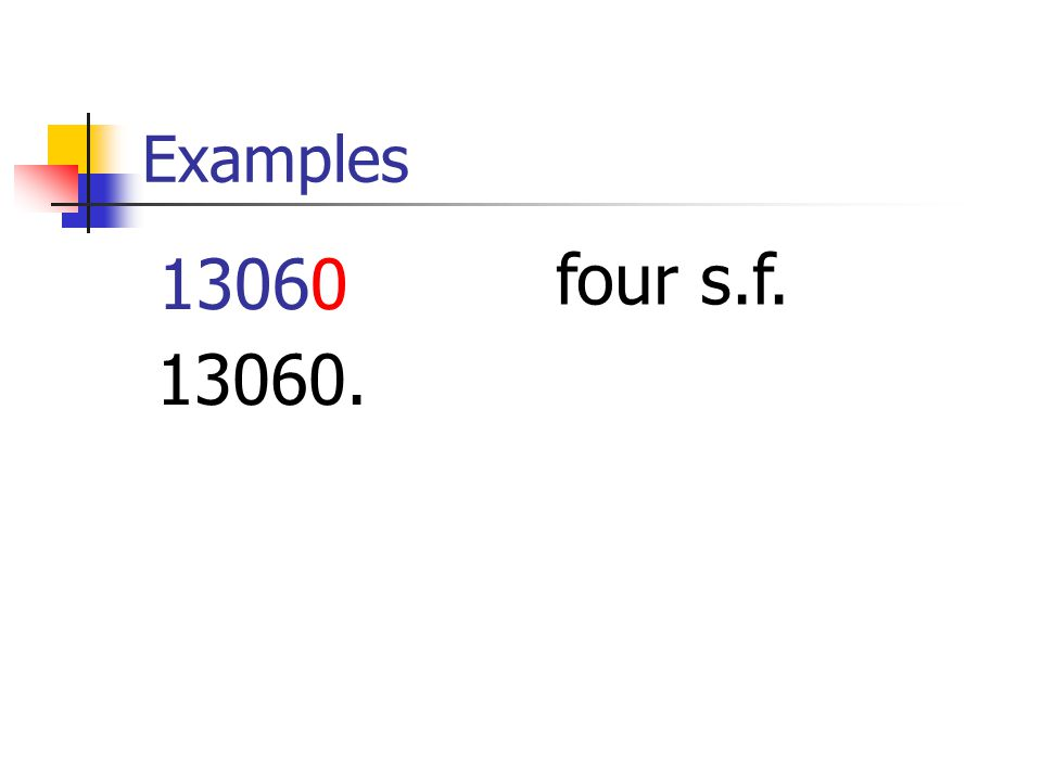 Examples 13060 four s.f. 13060.