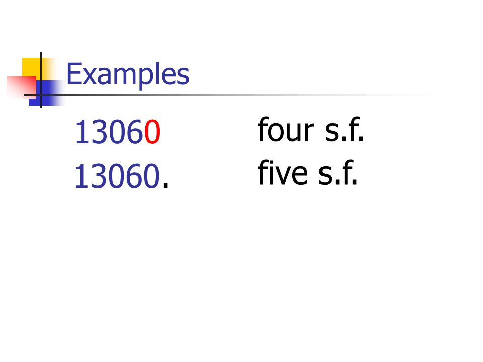 Examples 13060 four s.f. 13060. five s.f.