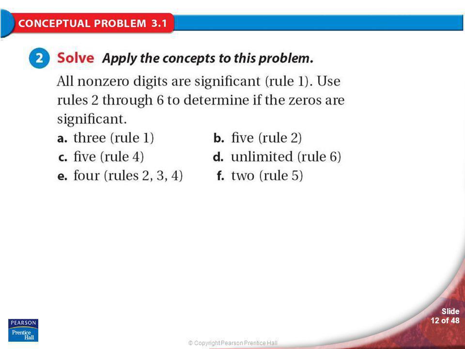 © Copyright Pearson Prentice Hall Slide 11 of 48