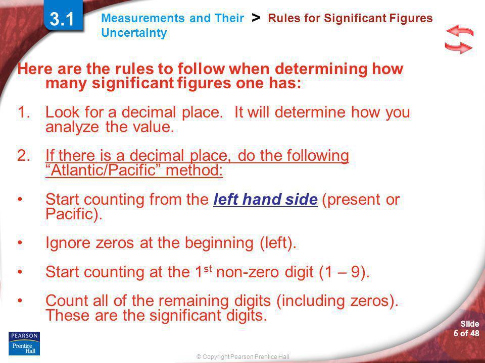 © Copyright Pearson Prentice Hall SAMPLE PROBLEM Slide 25 of 48 3.2