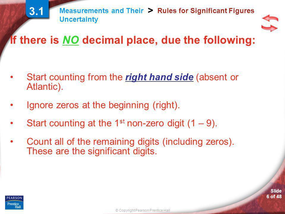 © Copyright Pearson Prentice Hall SAMPLE PROBLEM Slide 26 of 48 3.2
